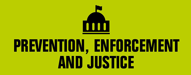Prevention, enforcement and justice banner