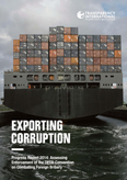 Exporting corruption: Progress report 2014: Assessing enforcement of the OECD Convention on Combatin